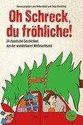 Oh Schreck, du fröhliche! (eBook, ePUB)