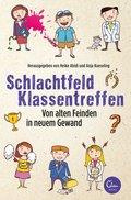Schlachtfeld Klassentreffen (eBook, ePUB)