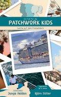 Ein Fall für die Patchwork Kids - Leiche auf dem Freizeitdeck