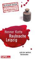 Raubsache Leipzig (eBook, ePUB)