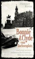 Bonnie & Clyde vom Sachsenplatz (eBook, ePUB)
