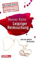 Leipziger Heimsuchung (eBook, ePUB)