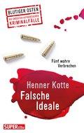 Falsche Ideale (eBook, ePUB)