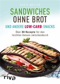 Sandwiches ohne Brot und andere Low-Carb-Snacks (eBook, ePUB)