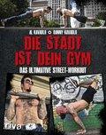 Die Stadt ist dein Gym (eBook, PDF)
