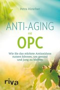 Anti-Aging mit OPC (eBook, ePUB)
