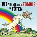 101 Arten, einen Zombie zu töten (eBook, ePUB)