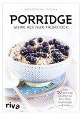 Porridge - mehr als nur Frühstück (eBook, ePUB)