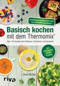 Basisch kochen mit dem Thermomix® (eBook, ePUB)