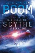 Die Reise der Scythe 1: Aszendenz (eBook, ePUB)