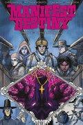 Manifest Destiny 6: Fortis & Invisibilia (eBook, PDF)