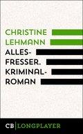 Allesfresser. Kriminalroman (eBook, ePUB)