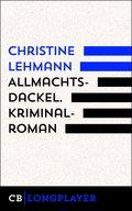 Allmachtsdackel. Kriminalroman (eBook, ePUB)