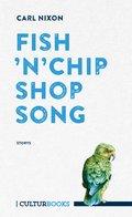 Fish 'n' Chip Shop Song. Storys (eBook, ePUB)
