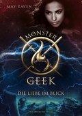 Monster Geek 3 - Die Liebe im Blick (eBook, ePUB)