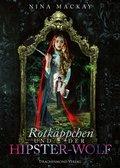 Rotkäppchen und der Hipster-Wolf (eBook, )