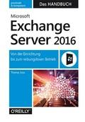 Microsoft Exchange Server 2016 - Das Handbuch