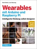 Wearables mit Arduino und Raspberry Pi (eBook, PDF)