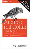Android mit Kotlin - kurz & gut (eBook, PDF)