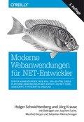 Moderne Webanwendungen für .NET-Entwickler: Server-Anwendungen, Web APIs, SPAs & HTML-Cross-Platform-Anwendungen mit ASP.NET, ASP.NET Core, JavaScript, TypeScript & Angular (eBook, ePUB)