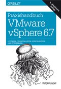 Praxishandbuch VMware vSphere 6.7 (eBook, )