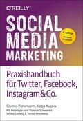 Social Media Marketing - Praxishandbuch für Twitter, Facebook, Instagram & Co. (eBook, )