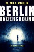 Berlin Underground (eBook, ePUB)