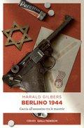 Berlino 1944 (eBook, ePUB)