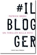 Il Blogger (eBook, ePUB)