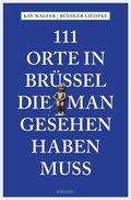 111 Orte in Brüssel, die man gesehen haben muss (eBook, ePUB)