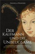Der Kaufmann und die Unbeugsame (eBook, ePUB)