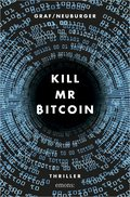 Kill Mr Bitcoin (eBook, ePUB)