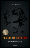 Feuer im Elysium (eBook, ePUB)
