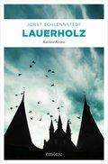 Lauerholz (eBook, ePUB)