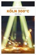 Köln 300 °C (eBook, ePUB)