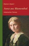 Anna aus Blumenthal: Historischer Roman (eBook, ePUB)