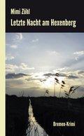 Letzte Nacht am Hexenberg: Ein Bremen-Krimi (eBook, ePUB)