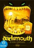 Darkmouth - Die dunkle Bedrohung (eBook, ePUB)