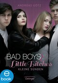 Bad Boys and Little Bitches (eBook, ePUB)