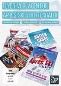 Flyer-Vorlagen für Après-Ski und Hüttengaudi