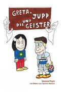 Greta, Jupp und die Geister (eBook, ePUB)