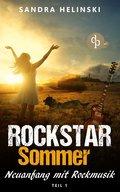 Neuanfang mit Rockmusik - Rockstar Sommer (Teil 1) (eBook, ePUB)