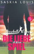 Die Liebe ist (k)ein Spiel (Liebe, Chick-Lit, Sports-Romance) (eBook, ePUB)