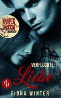 Vampirjägerin inkognito: Verfluchte Liebe (Liebesroman, Romantasy, Chick-lit) (eBook, ePUB)