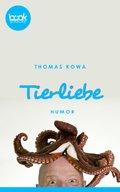 Tierliebe (Kurzgeschichte, Humor) (eBook, ePUB)