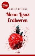 Mona Lisas Erdbeeren (Kurzgeschichte, Liebe) (eBook, ePUB)
