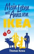 Mein Leben mit Anna von IKEA - Verlobung (Humor) (eBook, ePUB)