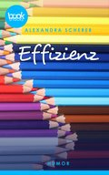 Effizienz (Kurzgeschichte, Humor) (eBook, ePUB)