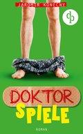 Doktorspiele (Humor, Liebe) (eBook, ePUB)