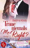 Traue niemals Mr. Right (Chick Lit, Liebe) (eBook, ePUB)
